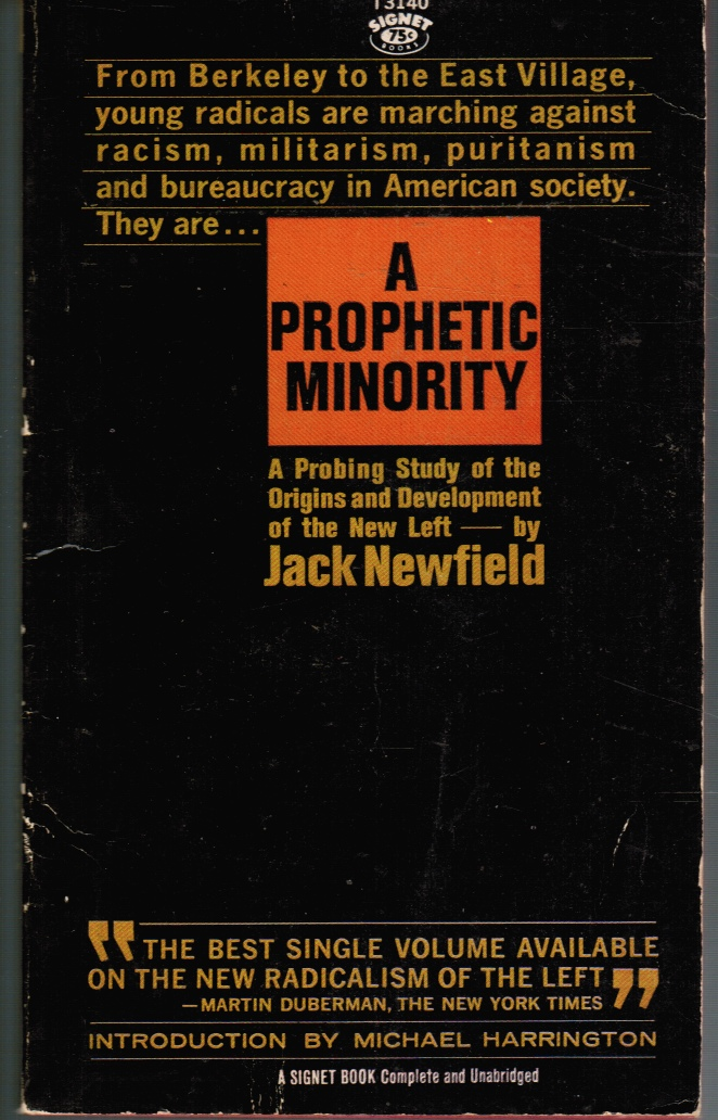 Image for Prophetic Minority a Probing Study of the Origins and Development of the New Left