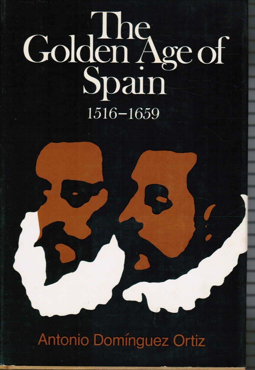 Image for The Golden Age of Spain, 1516-1659