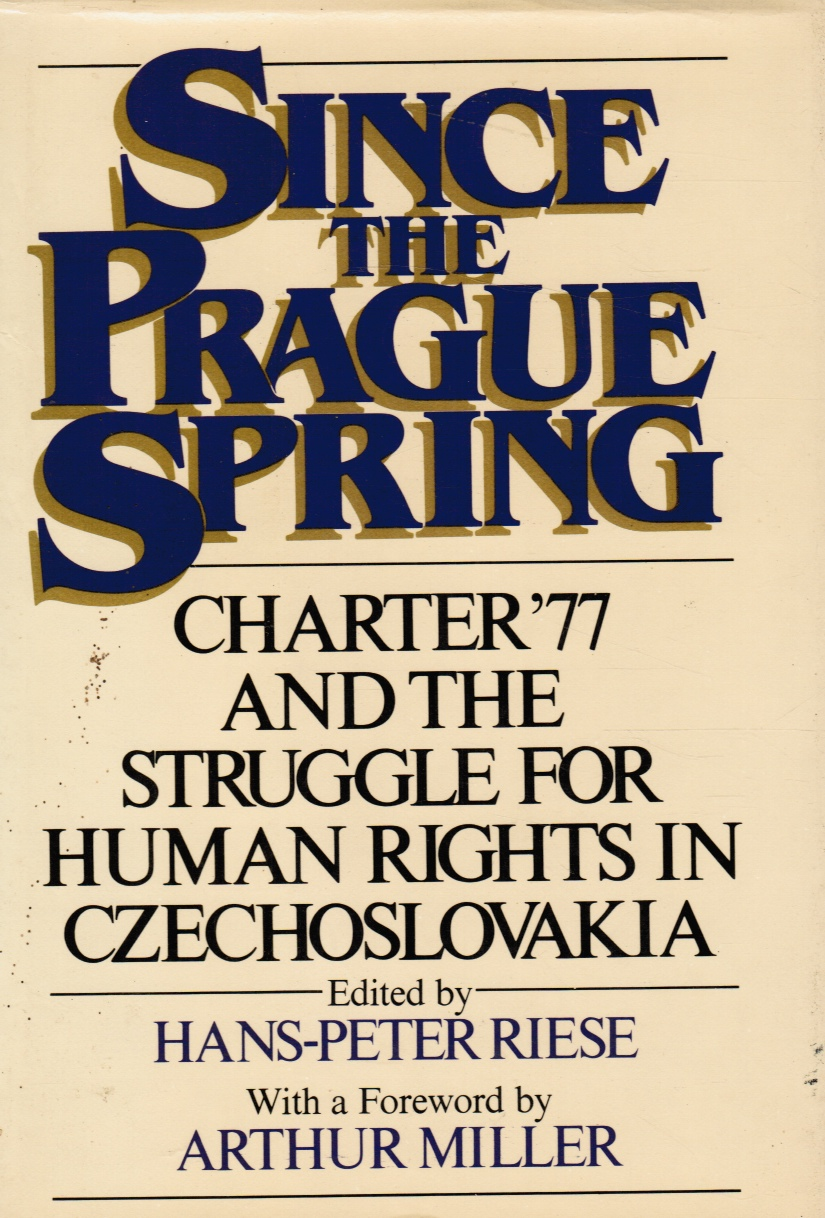 Image for Since the Prague Spring: the Continuing Struggle for Human Rights in Czechoslovakia Advanced Reading Copy