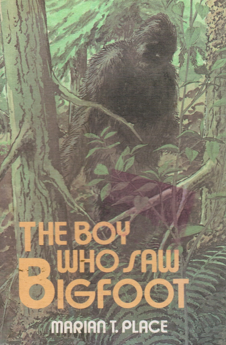 Image for The Boy Who Saw Bigfoot