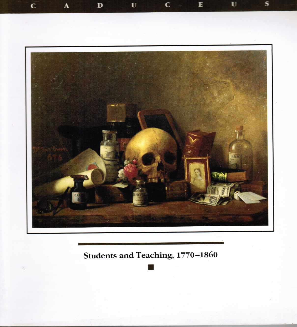 Image for Students and Teaching in the Clinical Era 1770-1860
