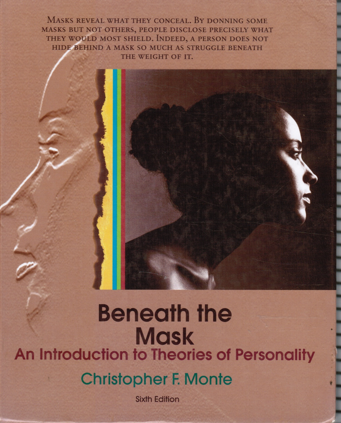 Image for Beneath the Mask: an Introduction to the Theories of Personality