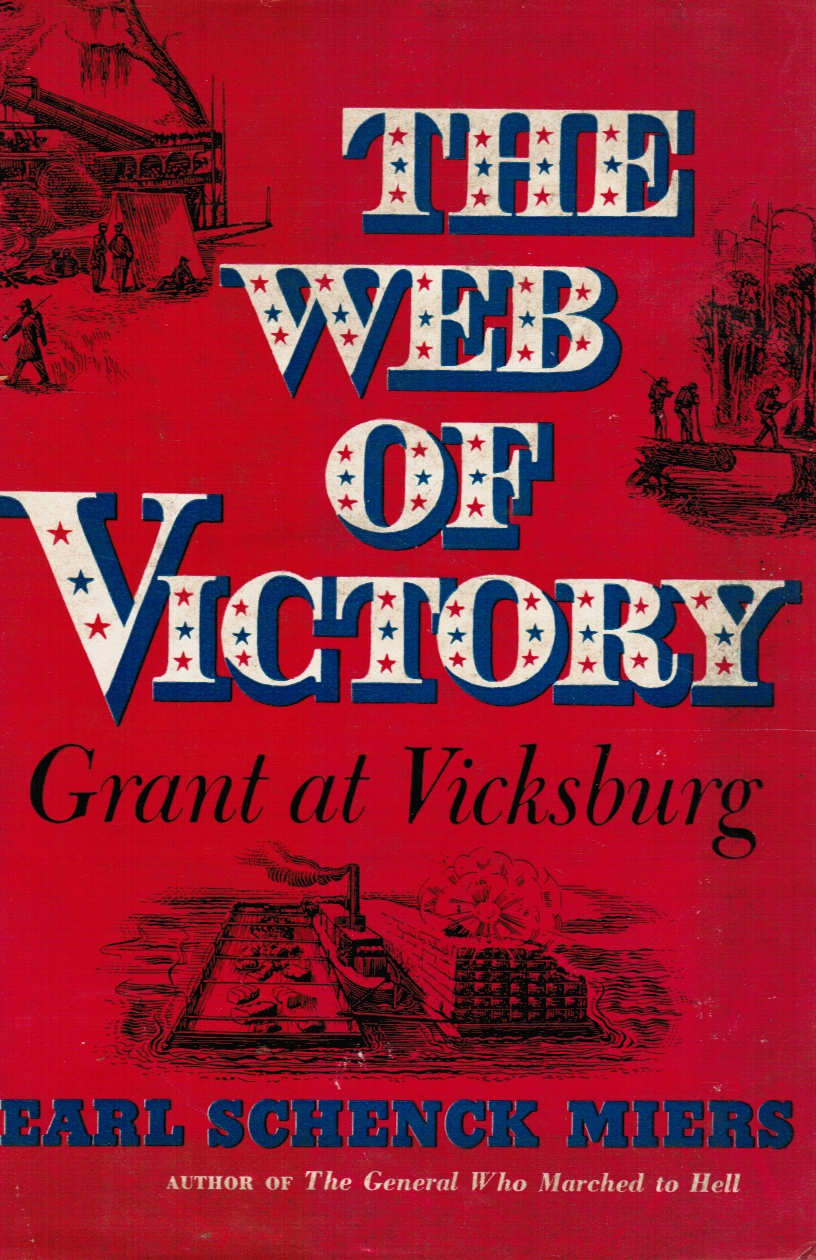 Image for The Web of Victory: Grant At Vicksburg