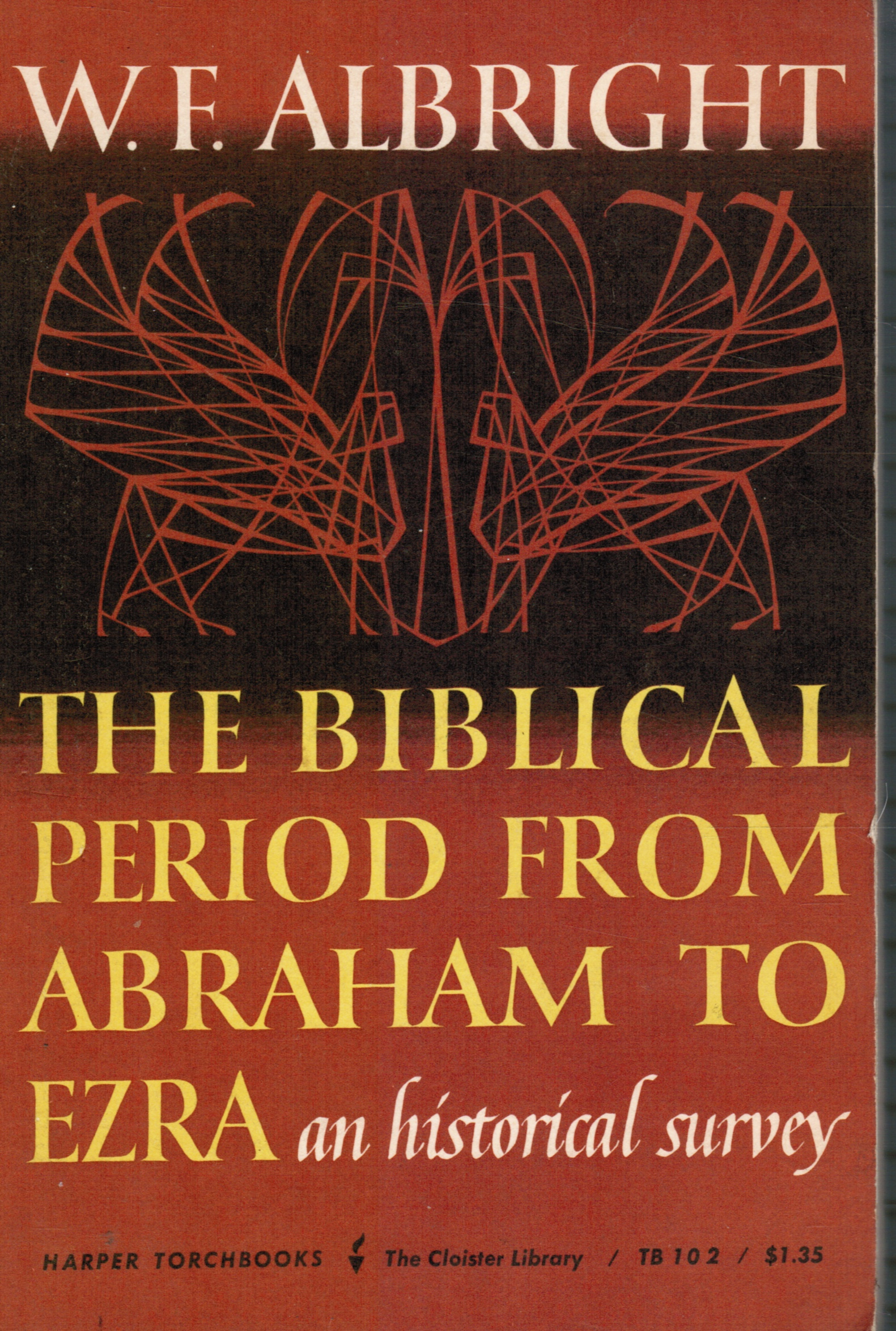 Image for The Biblical Period From Abraham to Ezra