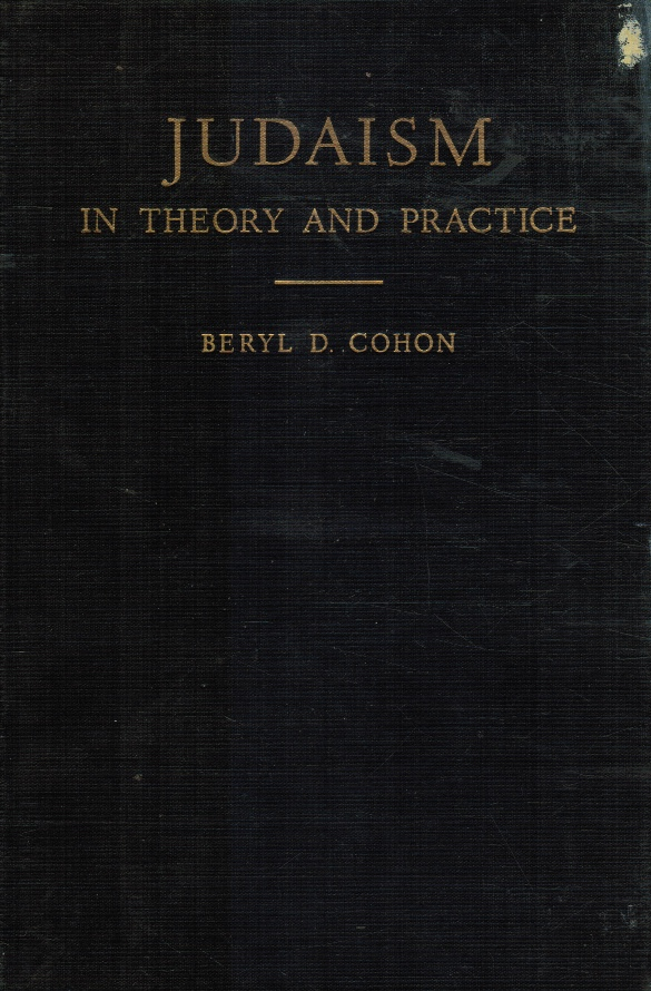 Image for Judaism in theory and practice