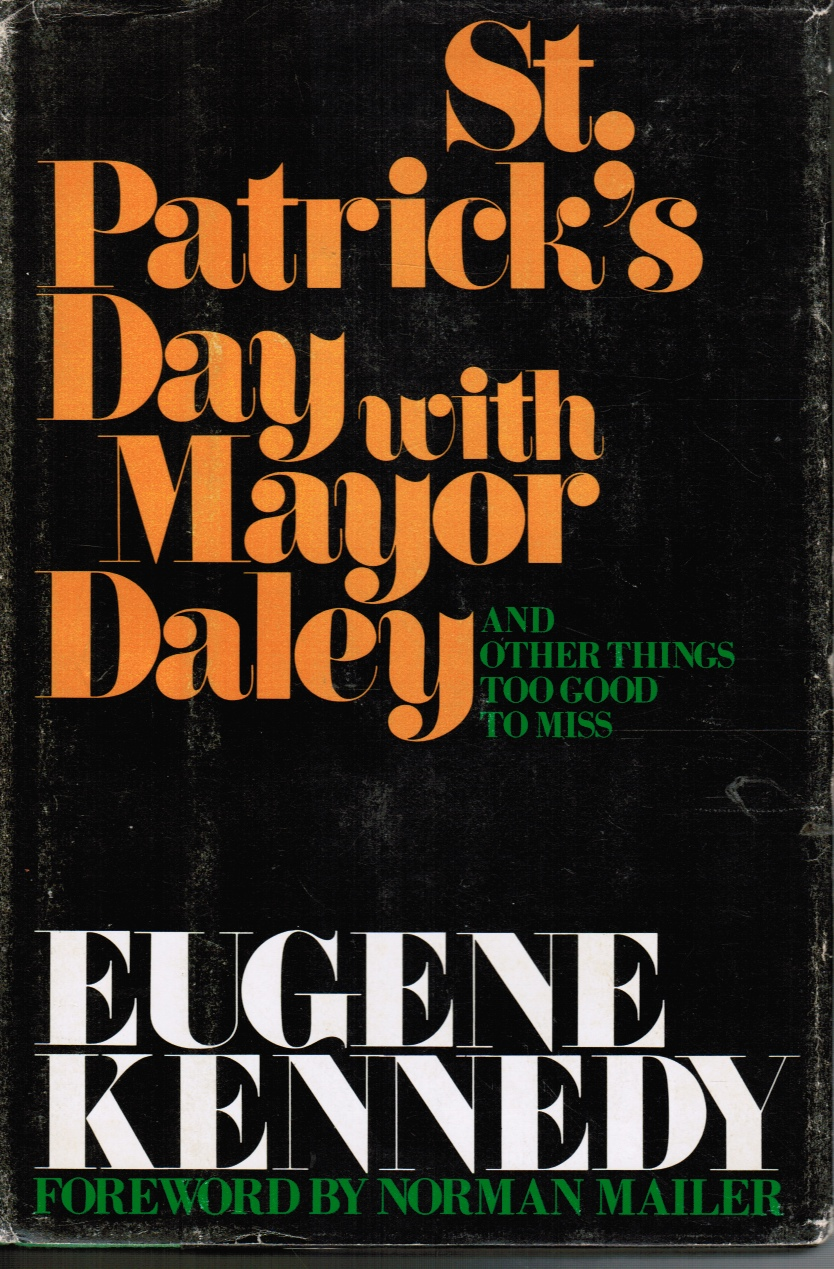 Image for St. Patrick's Day with Mayor Daley and Other Things Too Good to Miss