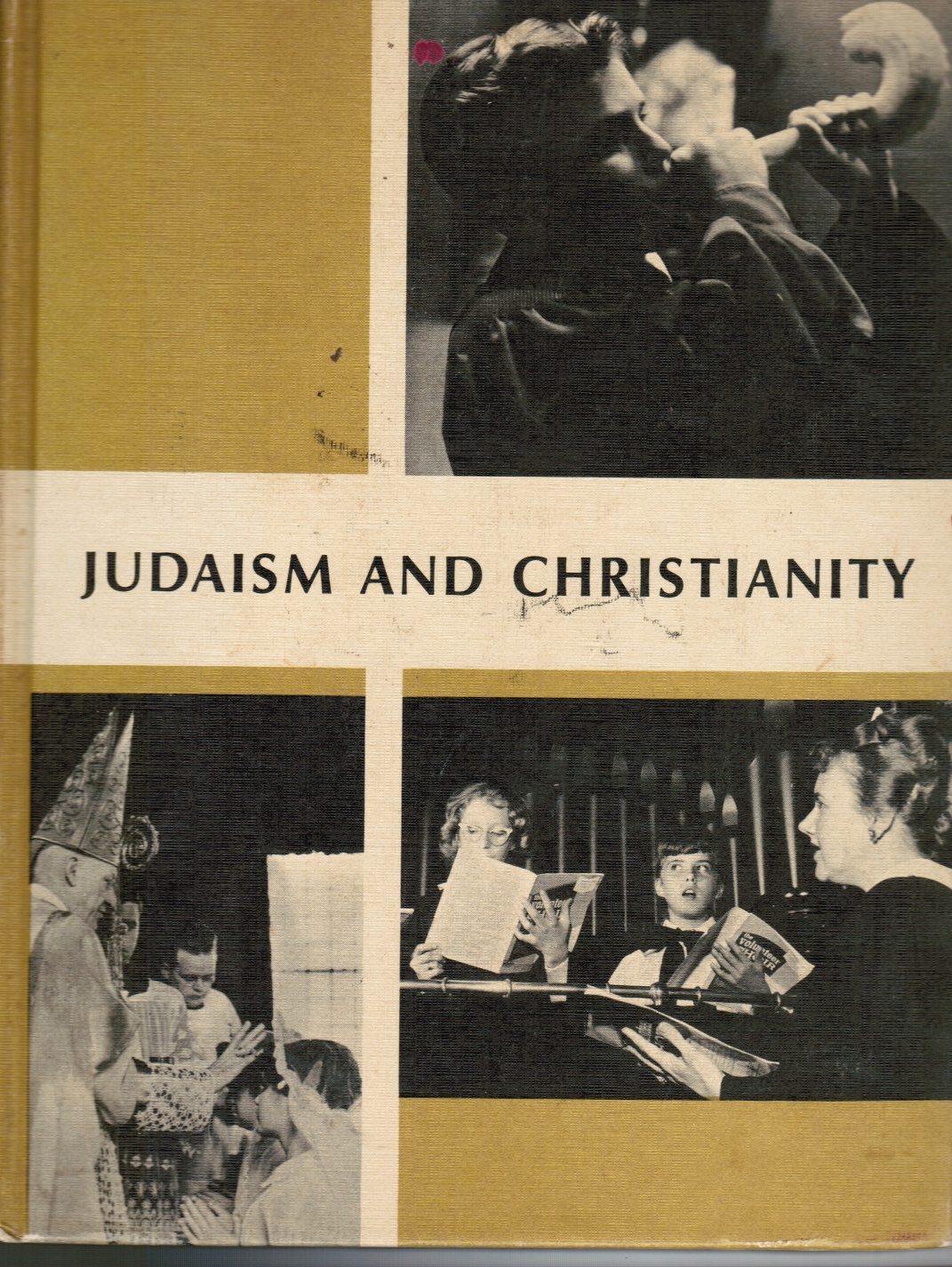 Judaism and Christianity: What We Believe
