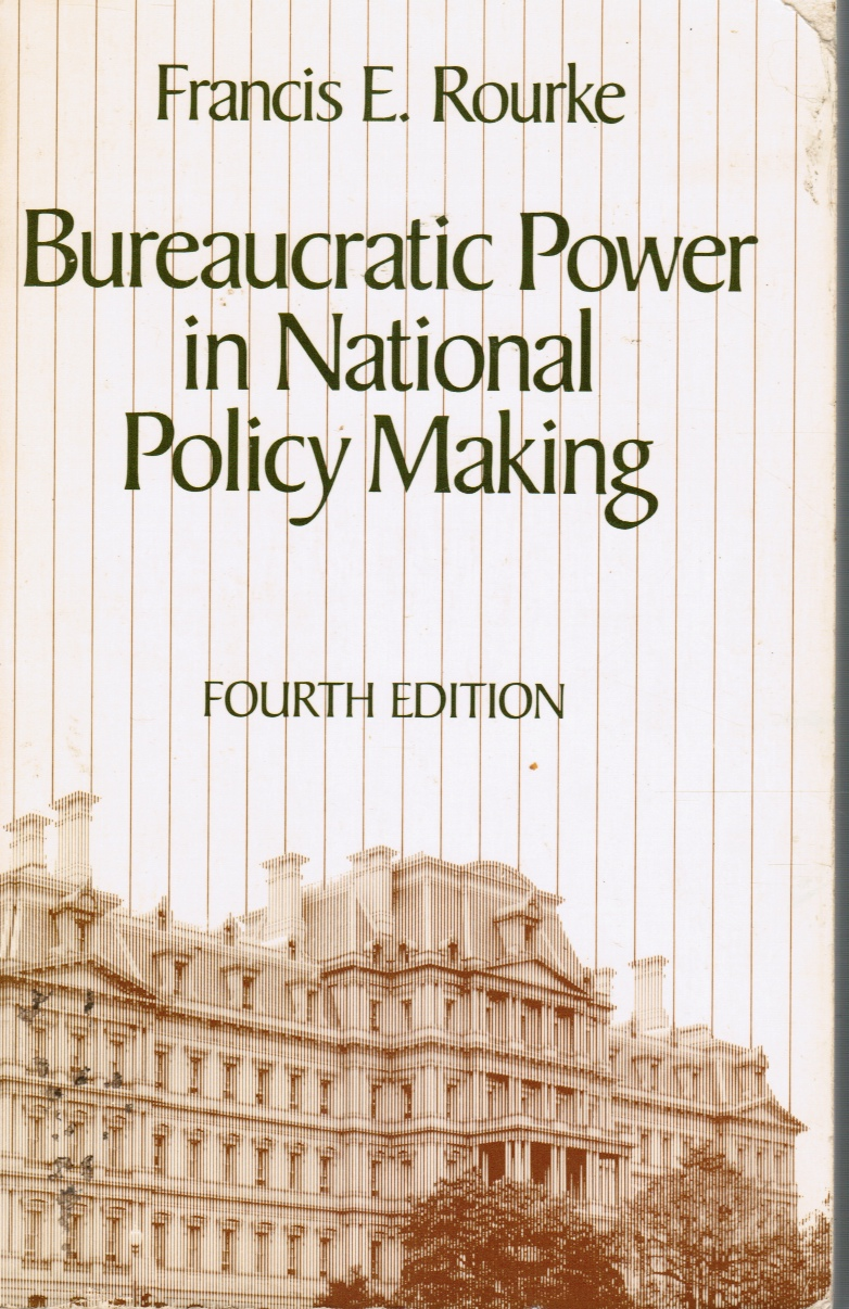 Image for Bureaucratic Power in National Policy Making - Readings
