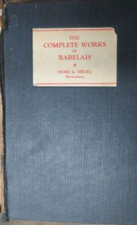 Image for The Complete Works of Rabelais:  Faithfully Translated from the French with Variorum Notes and Numerous Illustrations
