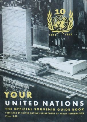 Image for Your United Nations: the Official Souvenir Guide Book