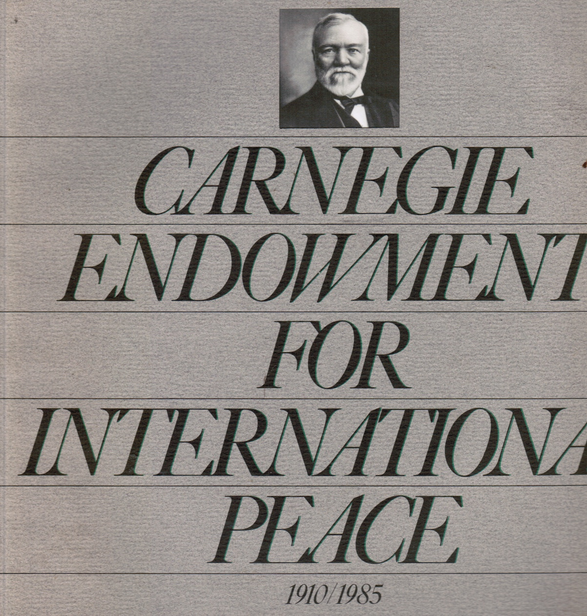 Image for Andrew Carnegie's Endowment for International Peace, the Nineteen-Eighties