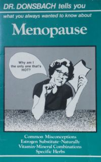 Image for Dr Donsbach Tells You What You Always Wanted to Know about Menopause