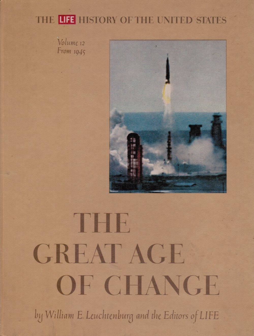 Image for The Great Age of Change Vol 12 from 1945 Billy Graham, Martin Luther King, John Glenn