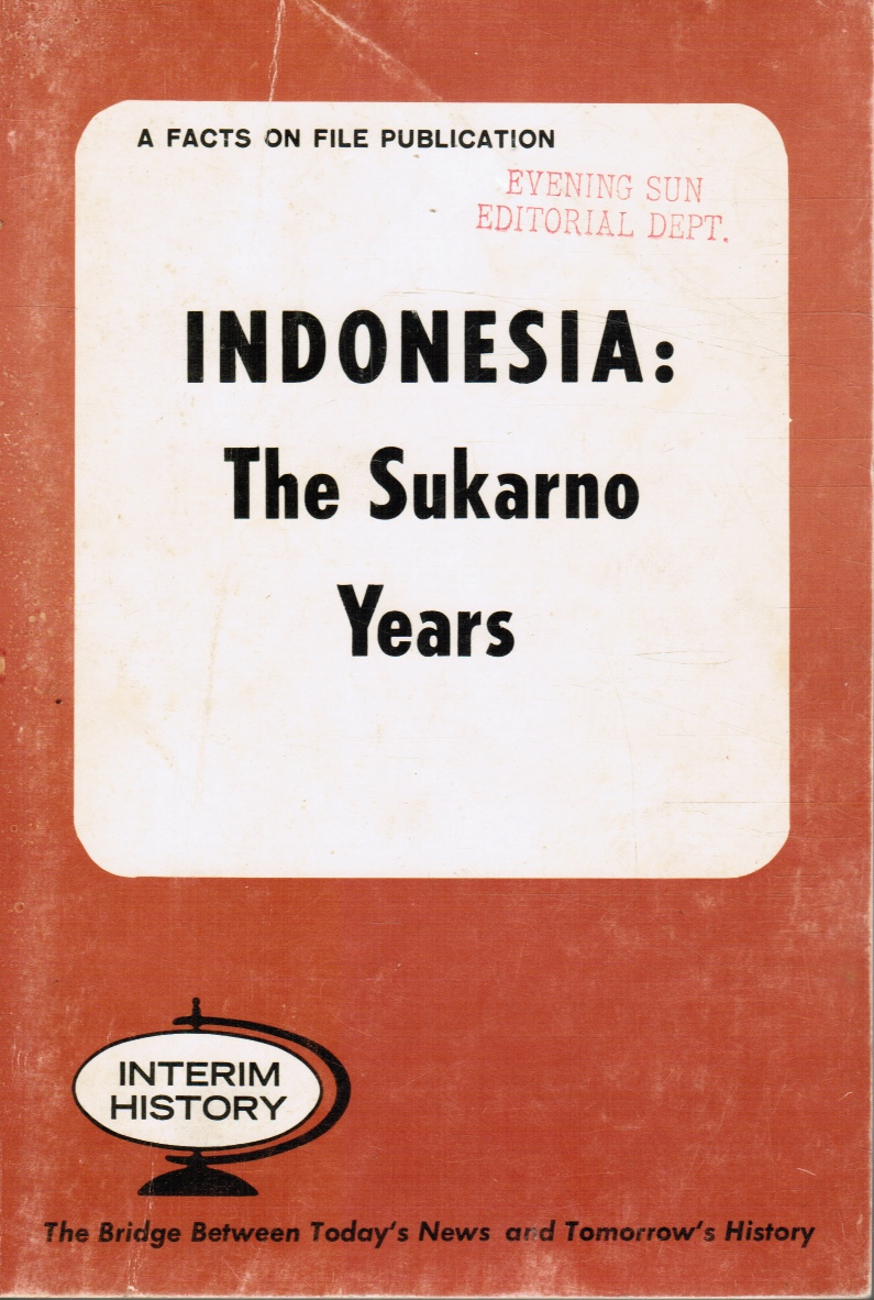 Image for Indonesia : the Sukarno Years