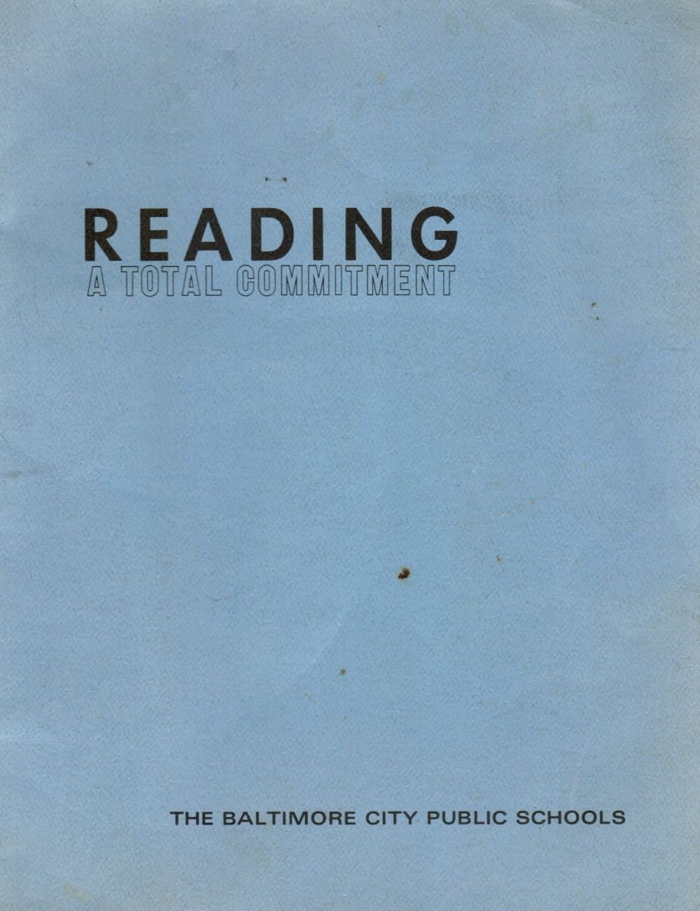 Image for Reading : a Total Commitment