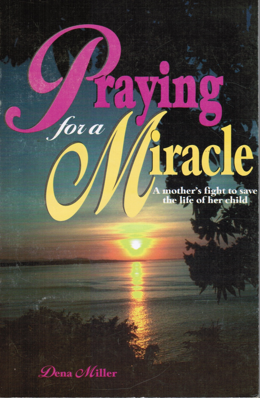 Image for Praying for a Miracle