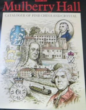 Image for Mulberry Hall: Catalogue of Fine China and Crystal Catalogue Plus Price List