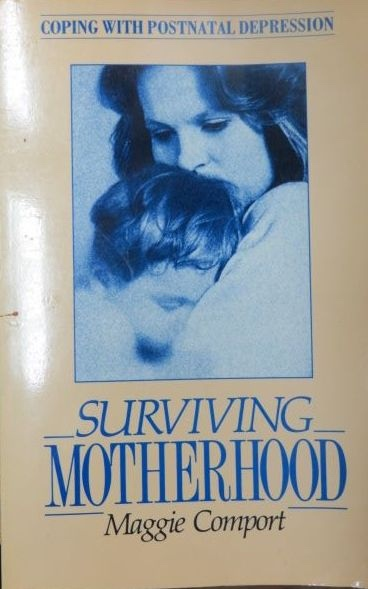 Image for Surviving Motherhood