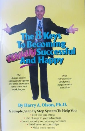 Image for The 8 Keys to Becoming Wildly Successful and Happy