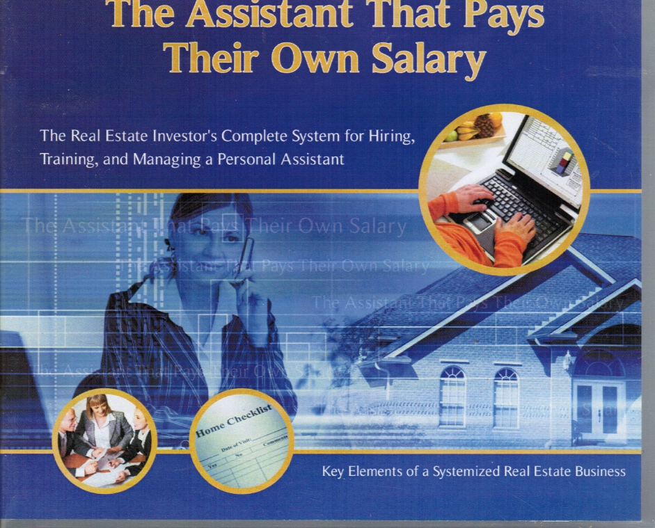 Image for The Assistant That Pays Their Own Salary: the Real Estate Investor's Complete System for Hiring, Training, and Managing a Personal Assistant CD's plus book