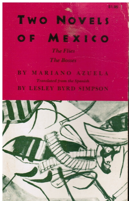 Image for Two Novels of Mexico: the Flies & the Bosses