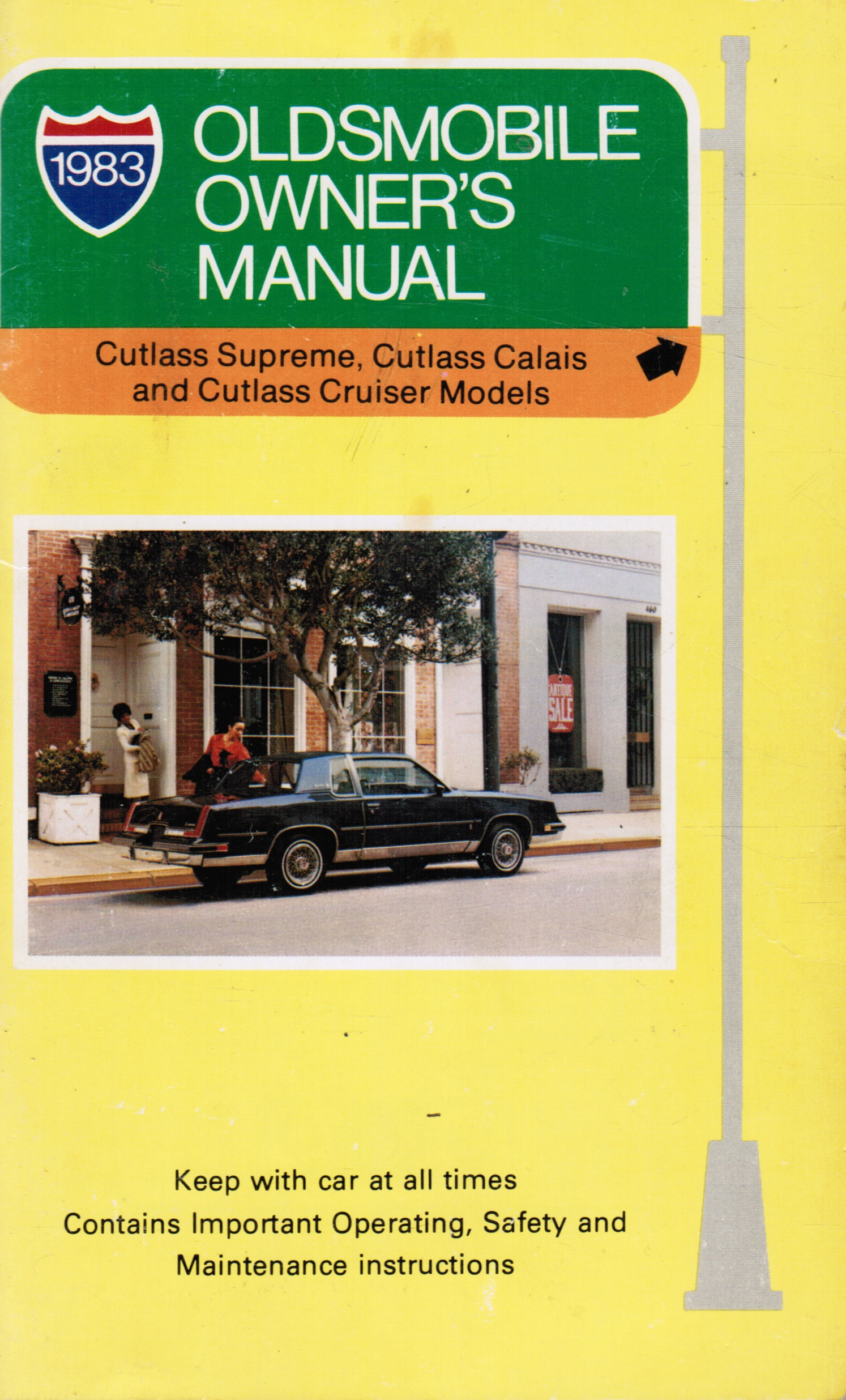 Image for 1983 Oldsmobile Owner's Manual:  Cutlass Supreme, Cutlass Calais, and Cutlass Cruiser Models