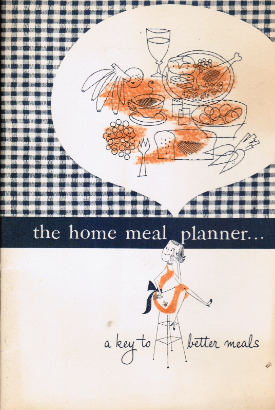 Image for The Home Meal Planner... a Key to Better Meals