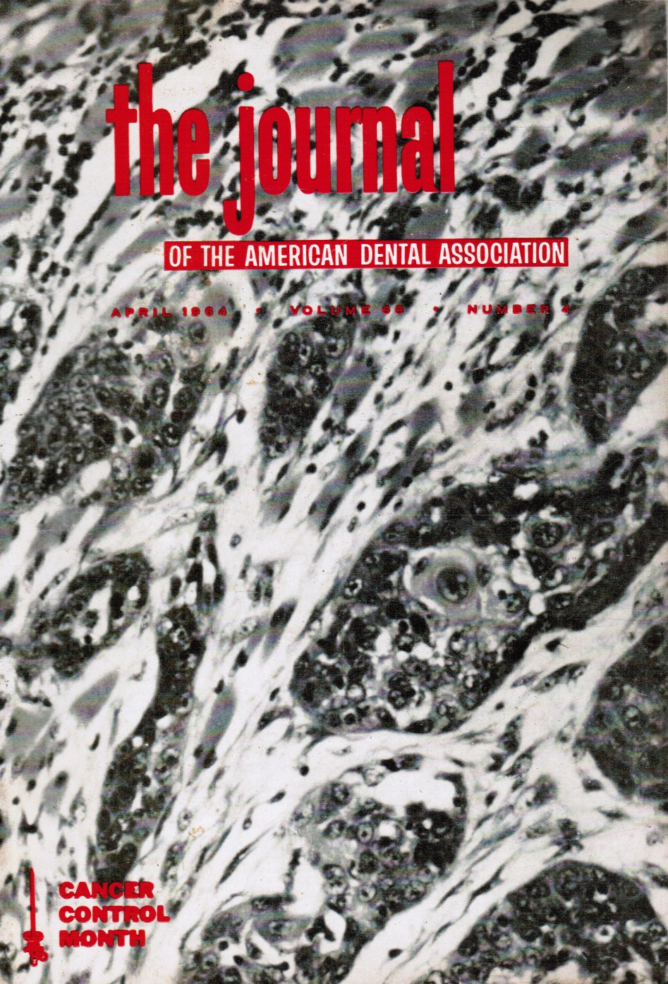 Image for The Journal of the American Dental Association: April 1964 Cancer Control Month (cover)