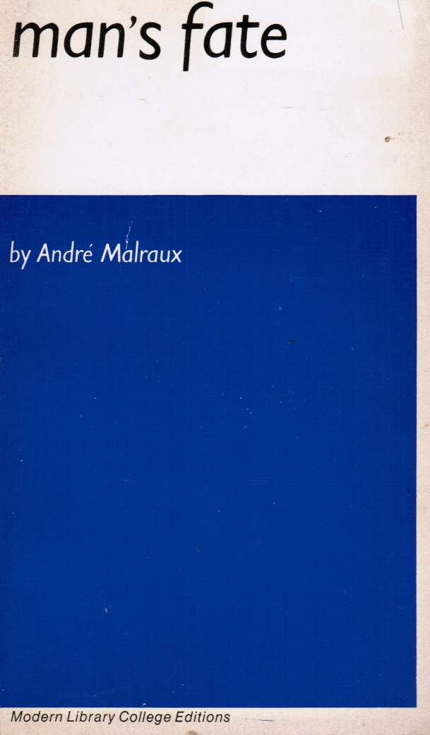 Image for Man's Fate - La Condition Humaine (Modern Library College Editions)