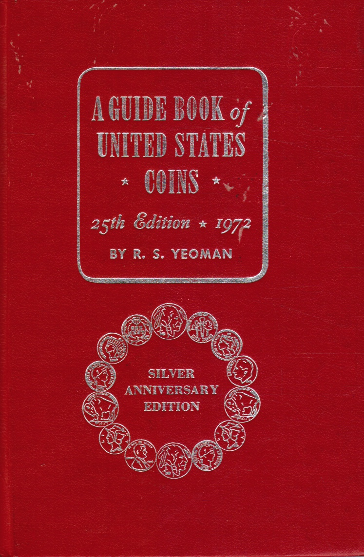 Image for The Red Book of United States Coins 1972 Silver Anniversary Edtion a Guide Book of United States Coins, 25th Revised Edition