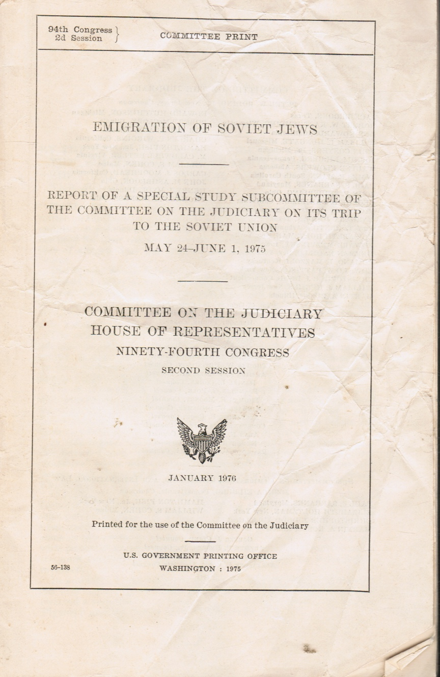 Image for Emigration of Soviet Jews  Report of a special study subcommittee of the Committee on the Judiciary on its trip to the Soviet Union, May 24-June 1, ... Ninety-fourth Congress, second session