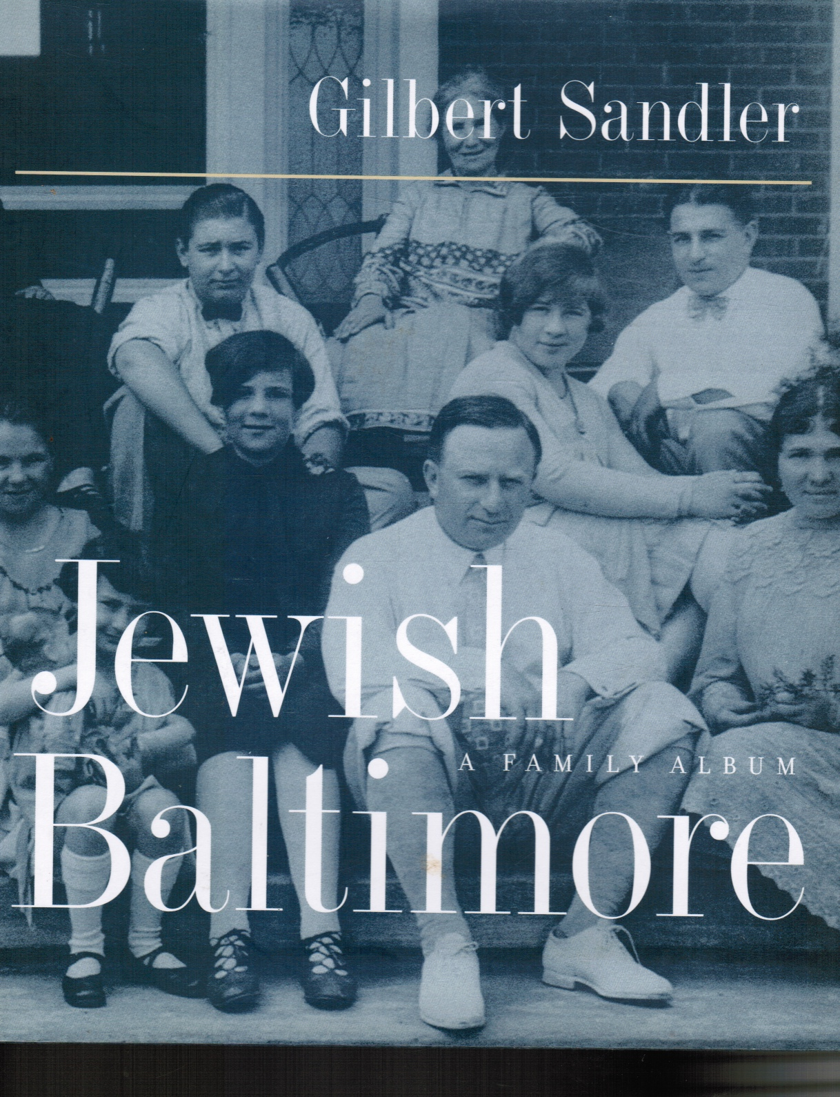 Image for Jewish Baltimore: a Family Album (SIGNED)