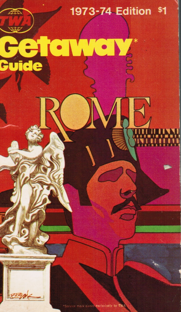 Image for The 1973-74 Edition of TWA Getaway Guide to Rome