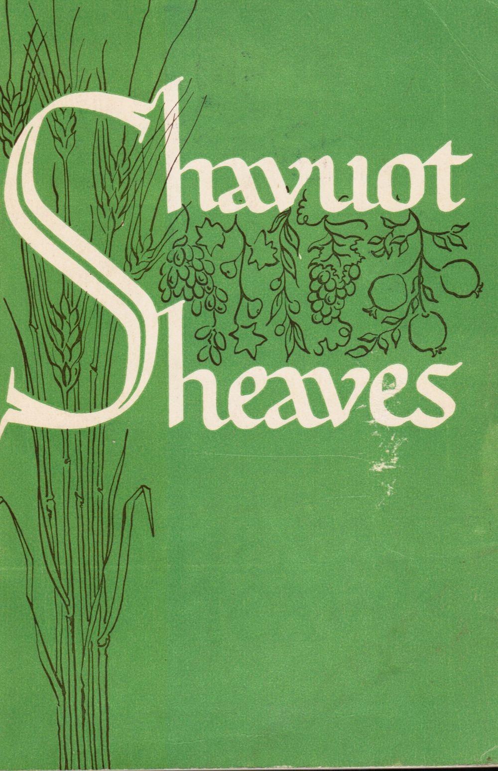 Shavuot Sheaves