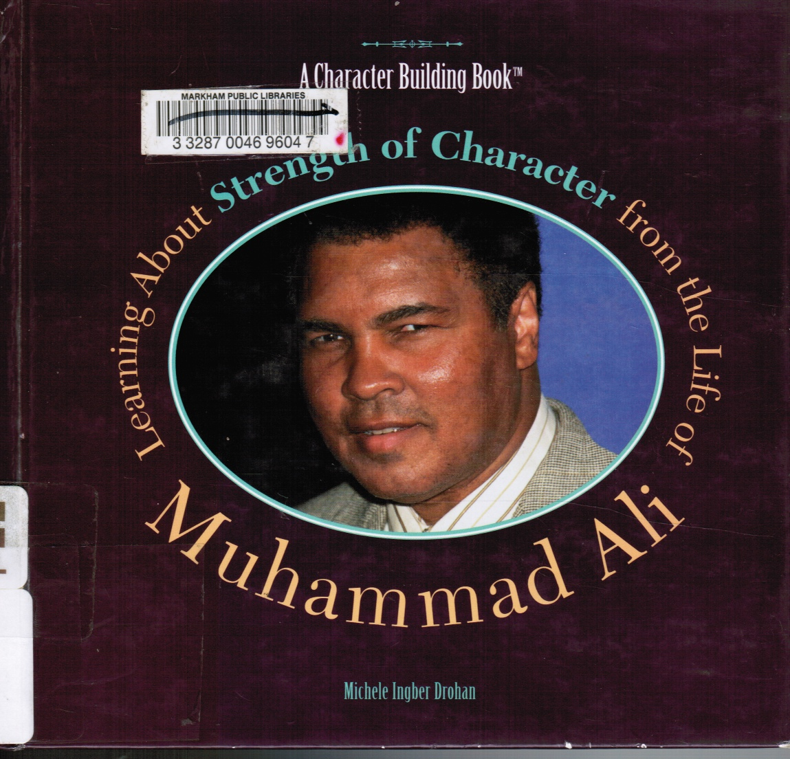 Image for Learning about Strength of Character from the Life of Muhammad Ali Muhammad Ali