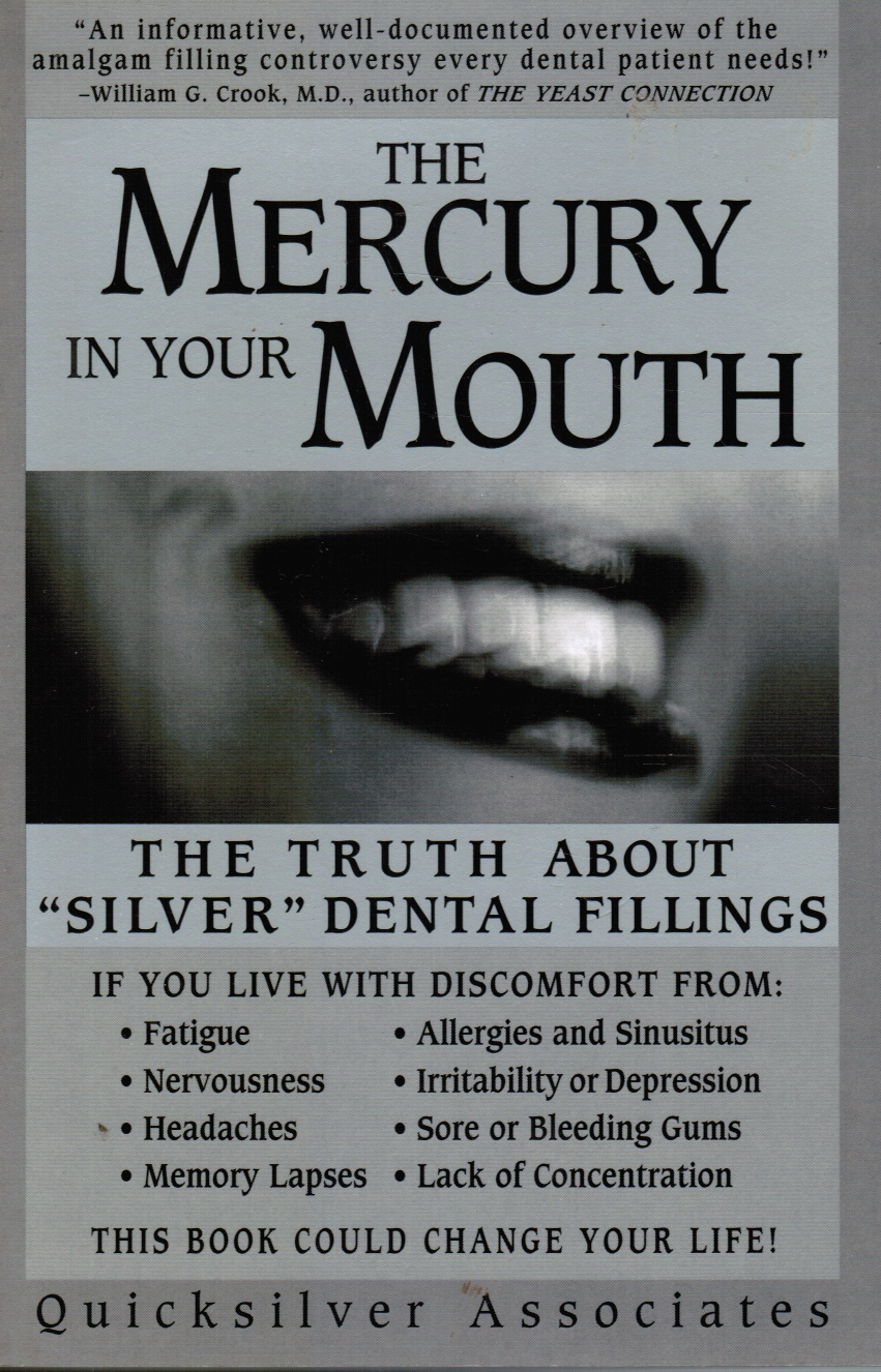 "Image for The Mercury in Your Mouth: the Truth about ""Silver"" Dental Fillings"