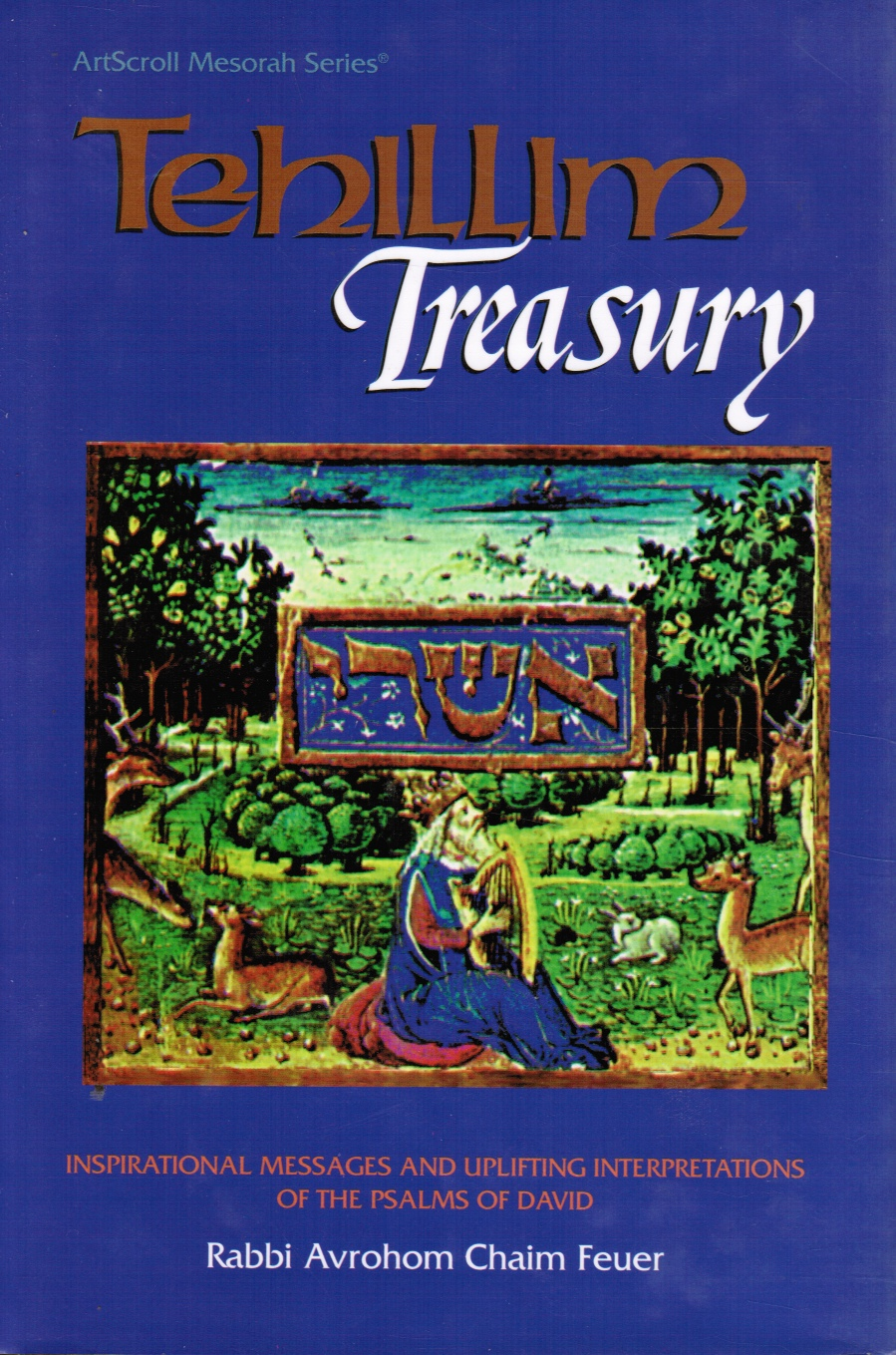 Image for Tehillim Treasury: Inspirational Messages and Uplifting Interpretations of the Psalms of David