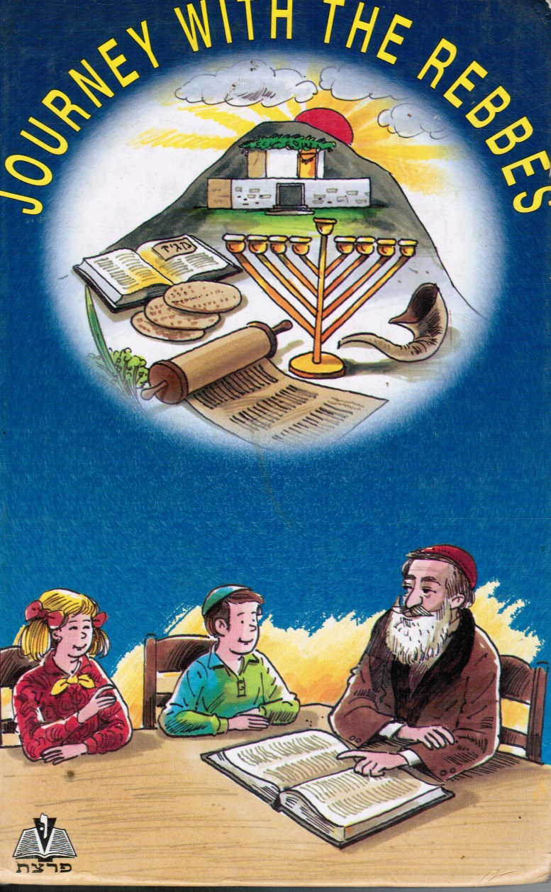 Image for Journey with the Rebbes: Volume II An Anthology of Chassidic Stories around the Year for You Readers