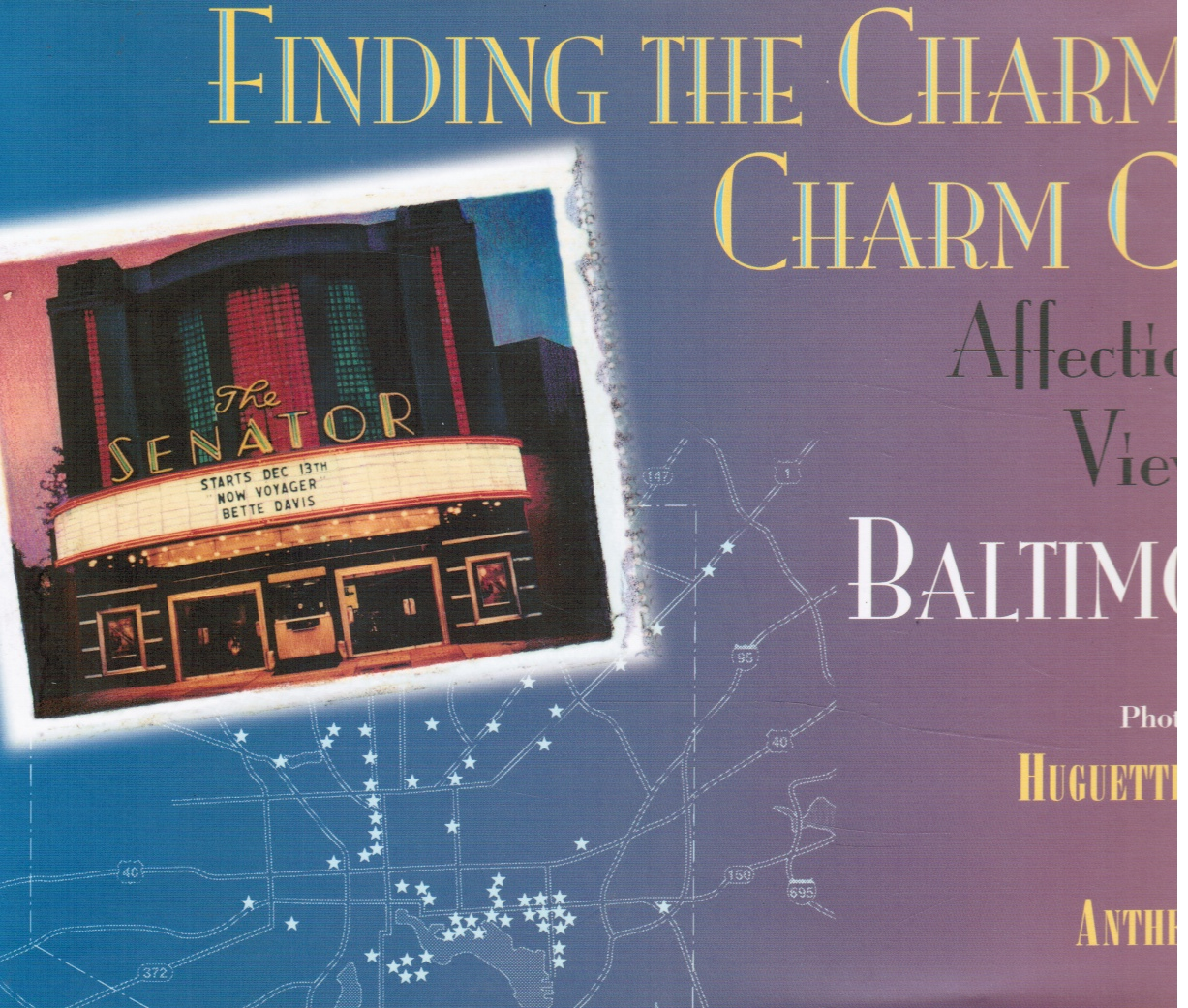 Image for Finding the Charm in Charm City: Affectionate Views of Baltimore, Maryland