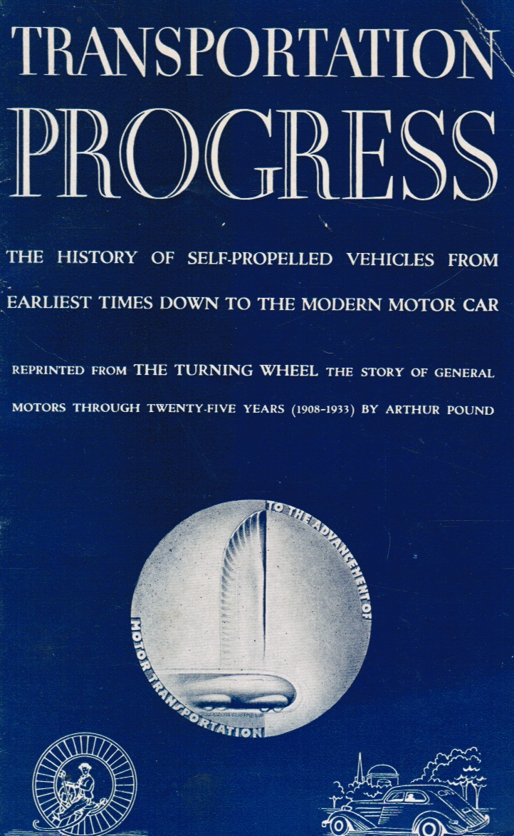Image for Transportation Progress: the History of Self-Propelled Vehicles from Earliest Times Down to the The Modern Motor Car