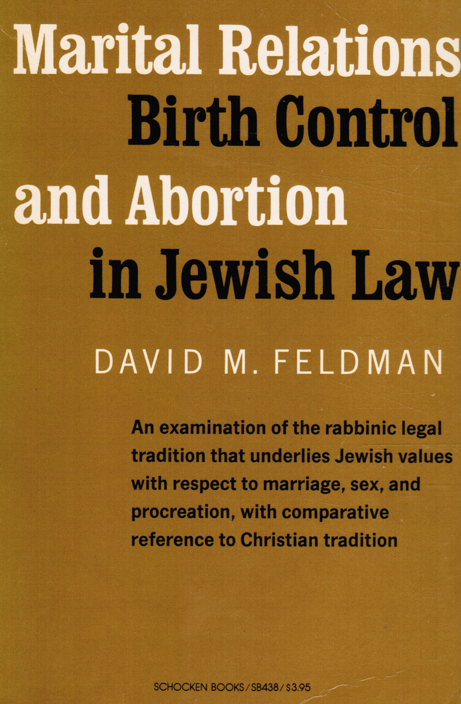 Image for Marital Relations, Birth Control, and Abortion in Jewish Law