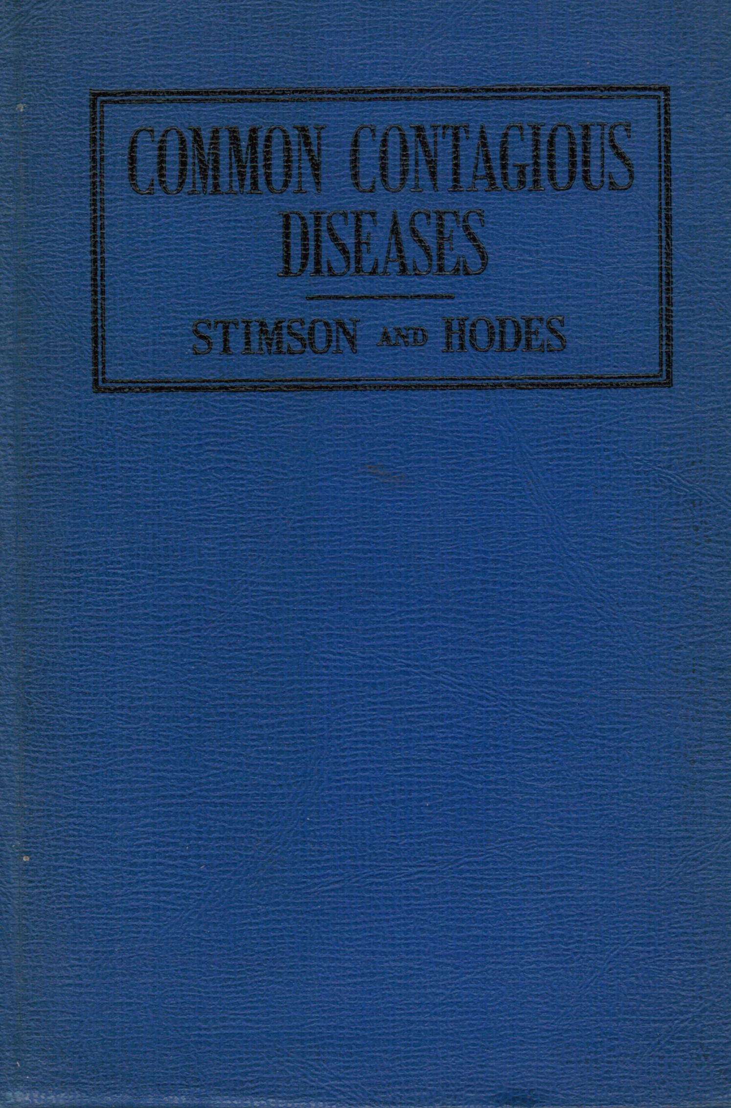 Image for A Manual of the Common Contagious Diseases
