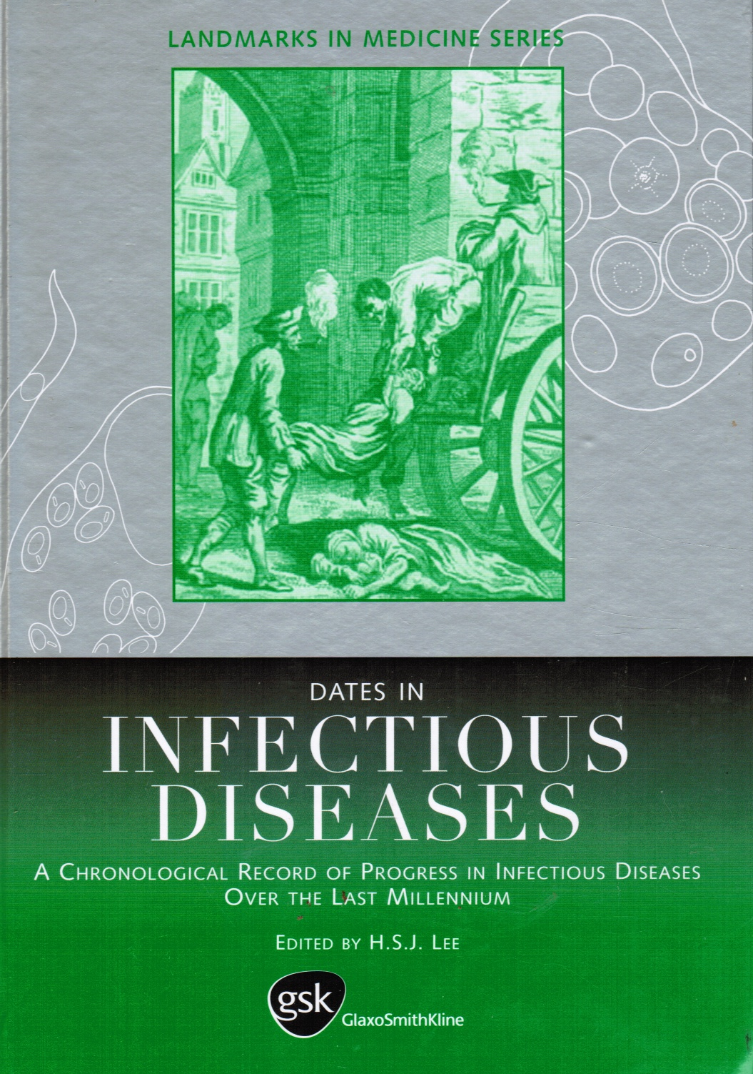 Image for Dates in Infectious Disease: a Chronological Record of Progress in Infectious Diseases over the Last Millennium