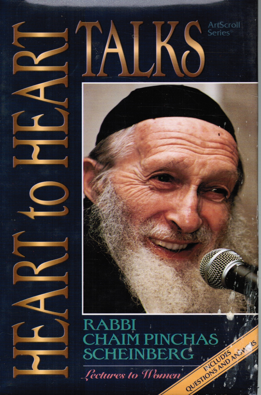 Image for Heart to Heart Talks: Rabbi Chaim Pinchas Scheinberg : Lectures to Women