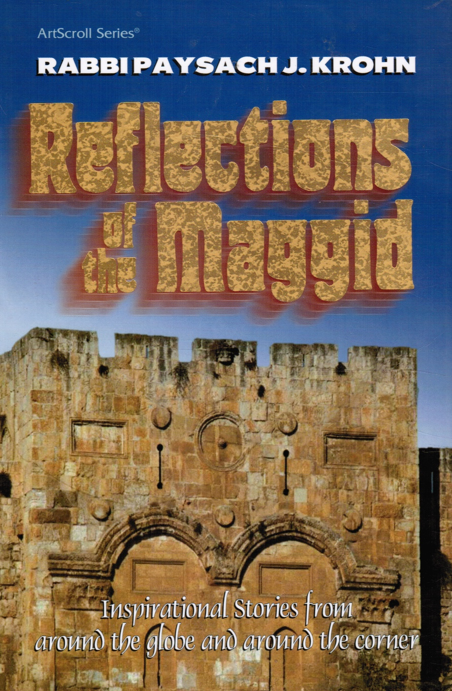 Image for Reflections of the Maggid: Inspirational Stories from around the Globe and around the Corner