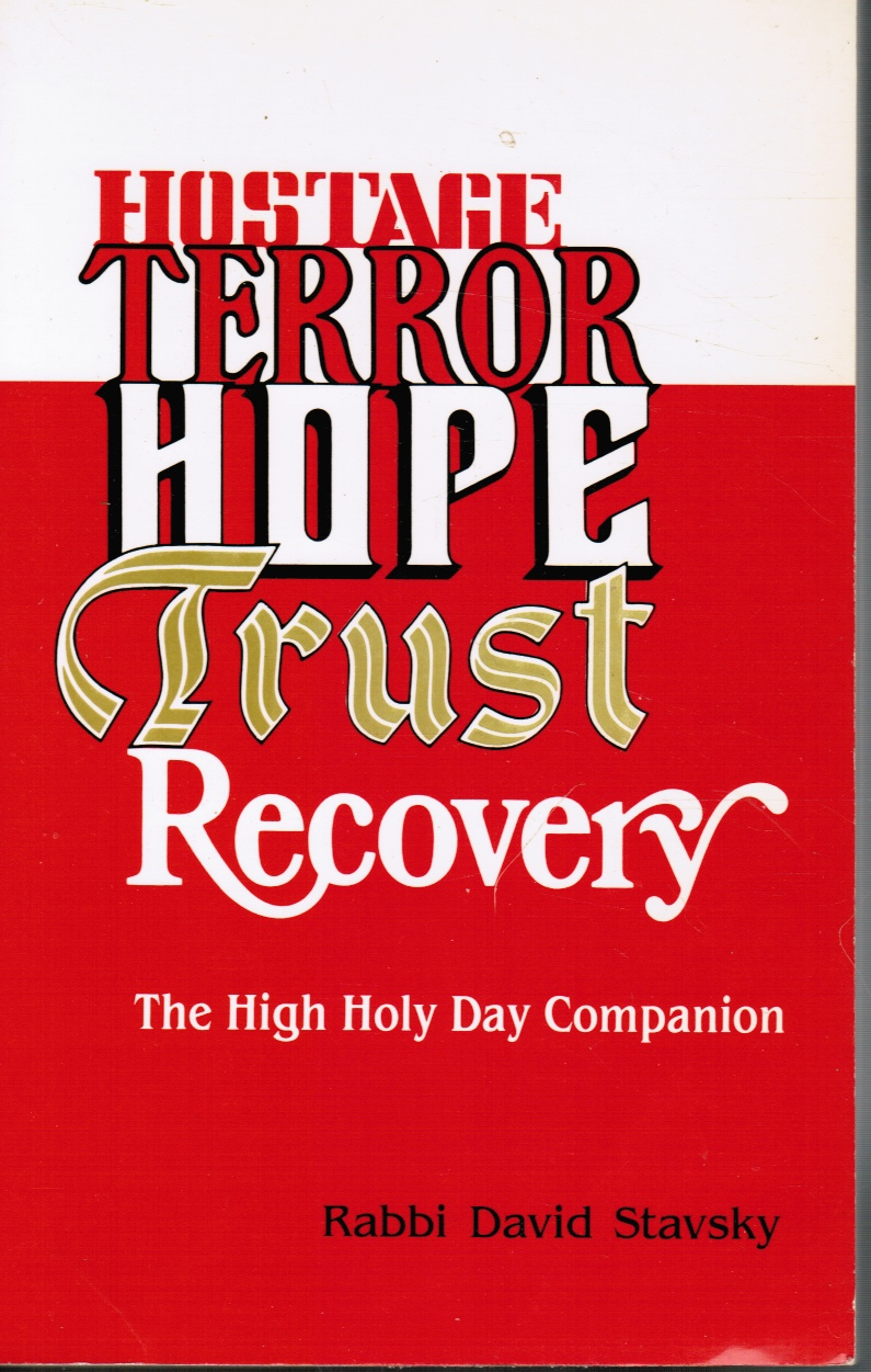 Image for Hostage, Terror, Hope, Trust, Recovery: the High Holy Day Companion