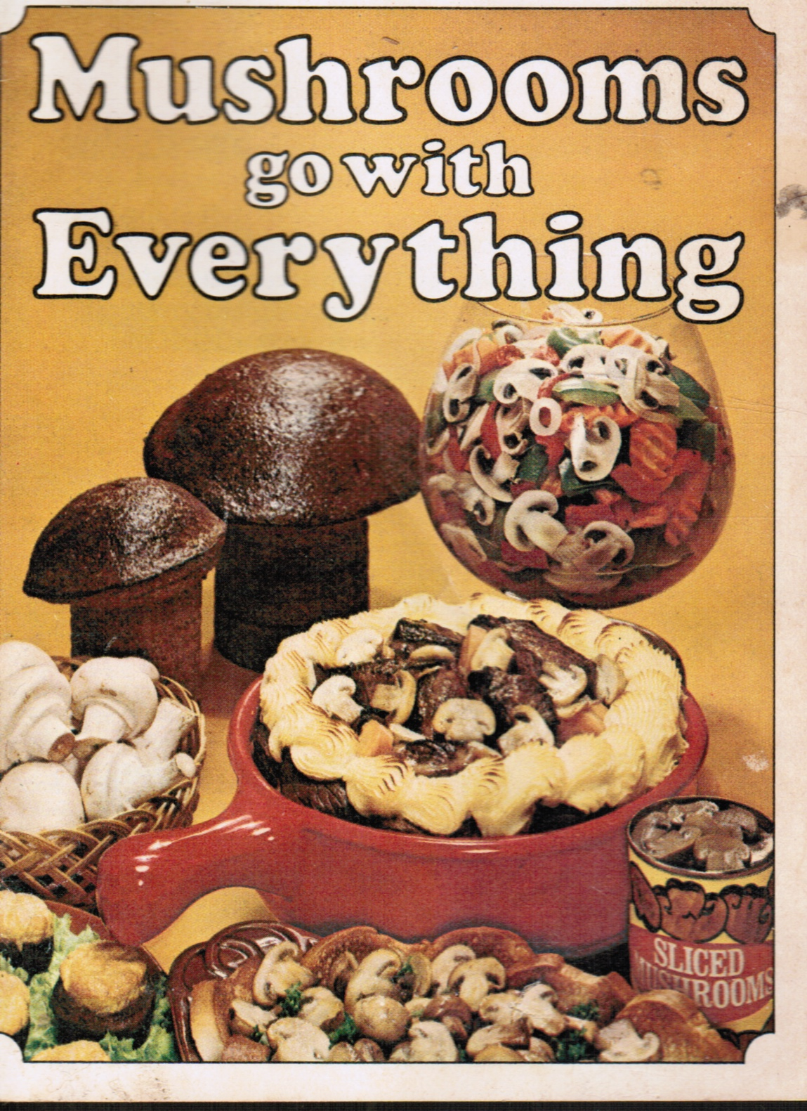 Image for Mushrooms Go with Everything