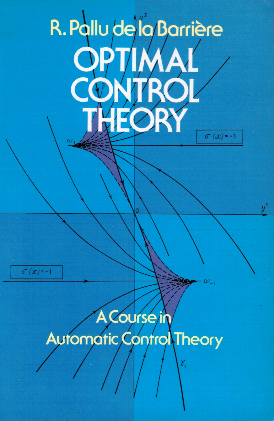 Image for Optimal Control Theory: a Course in Automatic Control Theory