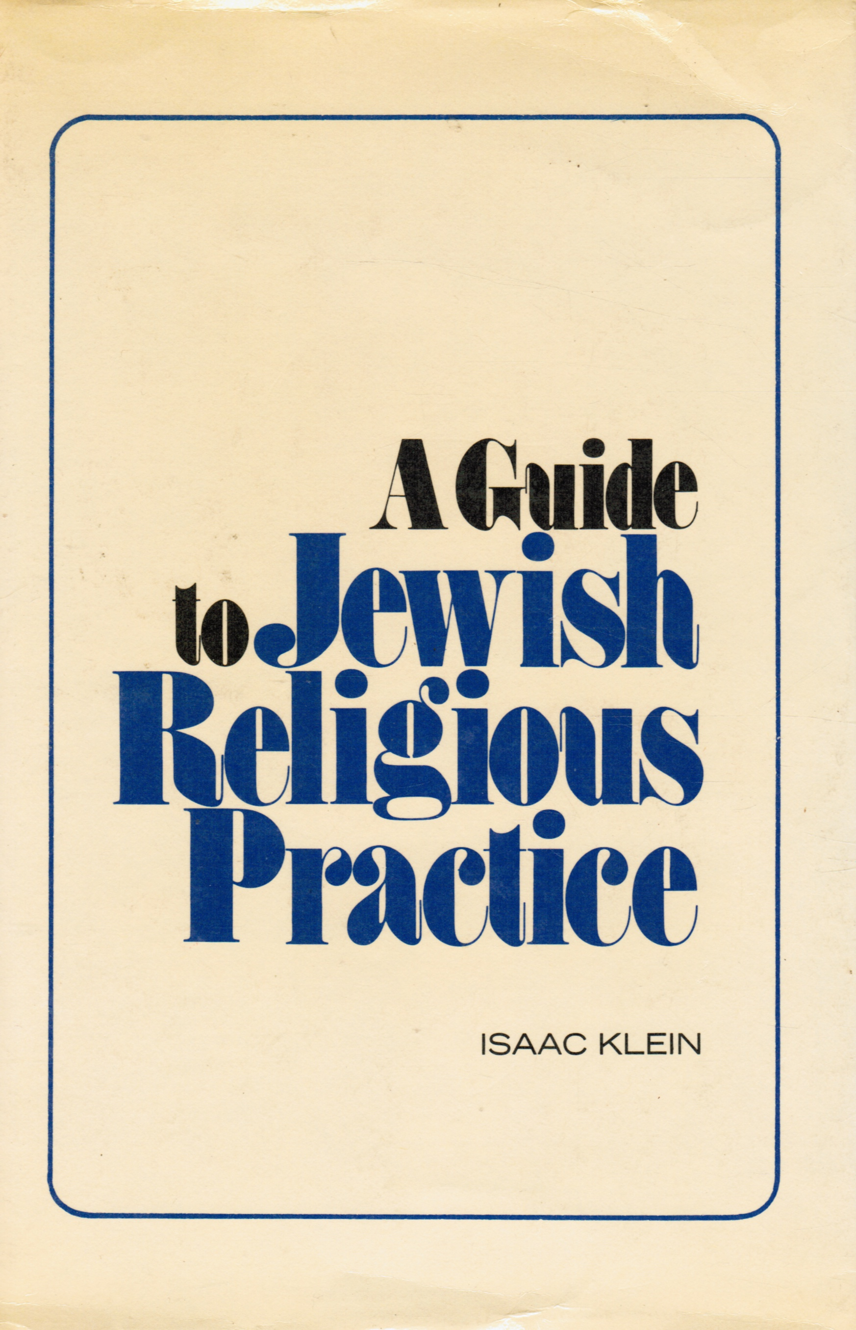 Image for A Guide to Jewish Religious Practice