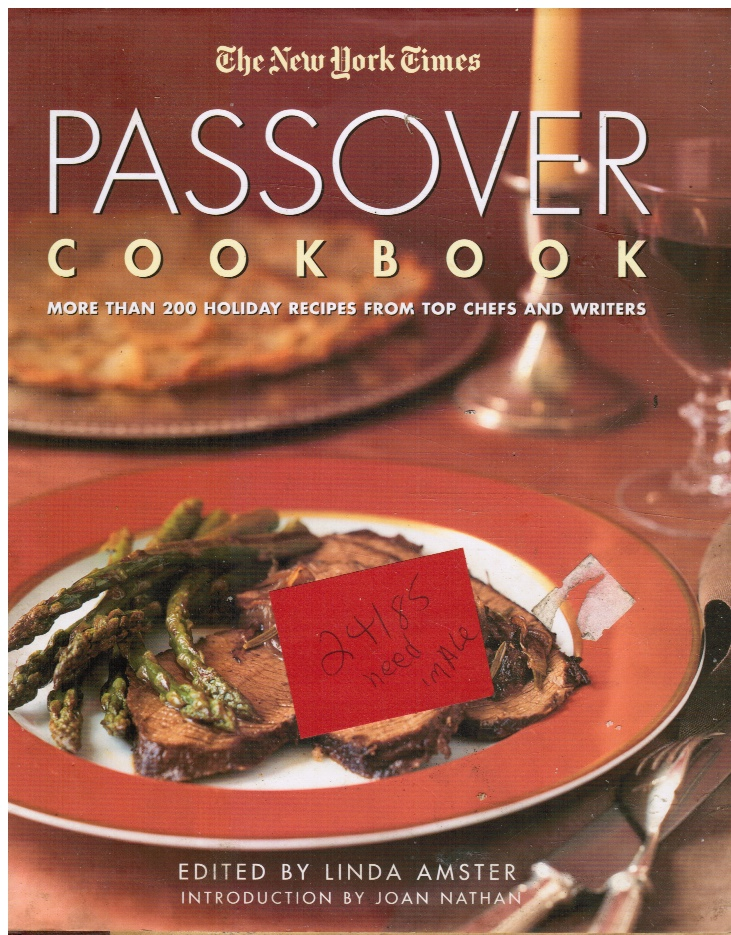 Image for The New York Times Passover Cookbook : More Than 200 Holiday Recipes from Top Chefs and Writers